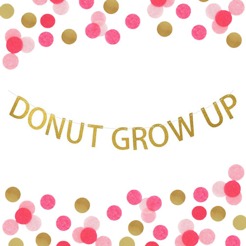 Donut Grow Up Banner