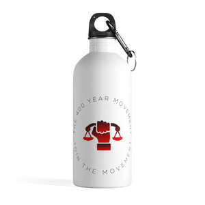 The 400 Year Movement Stainless Steel Water Bottle