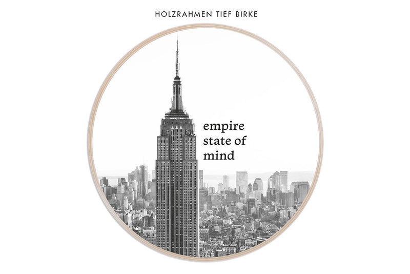 Motiv Empire state of mind in rundem Bilderrahmen