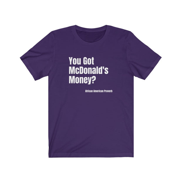 Money Proverb Unisex Jersey Short Sleeve Tee