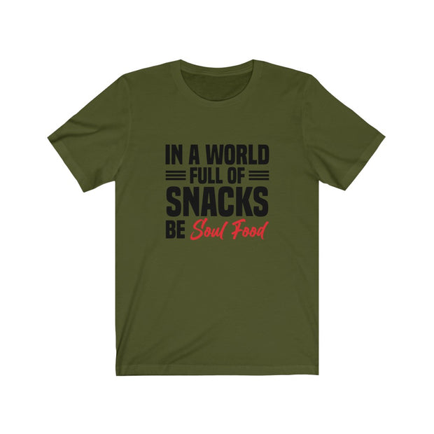 Snacks Be Soul Food Unisex Jersey Short Sleeve Tee