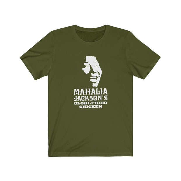 Mahalia Jackson's Glori-Fried Chicken Unisex Jersey Short Sleeve Tee