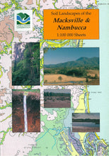 Load image into Gallery viewer, Soil Landscapes of the Macksville-Nambucca 1:100 000 Sheets report cover