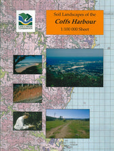 Load image into Gallery viewer, Soil Landscapes of the Coffs Harbour 1:100 000 Sheet report cover