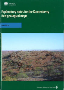 Image of Bulletin Number 35   Explanatory notes for the Koonenberry Belt Geological Maps book cover