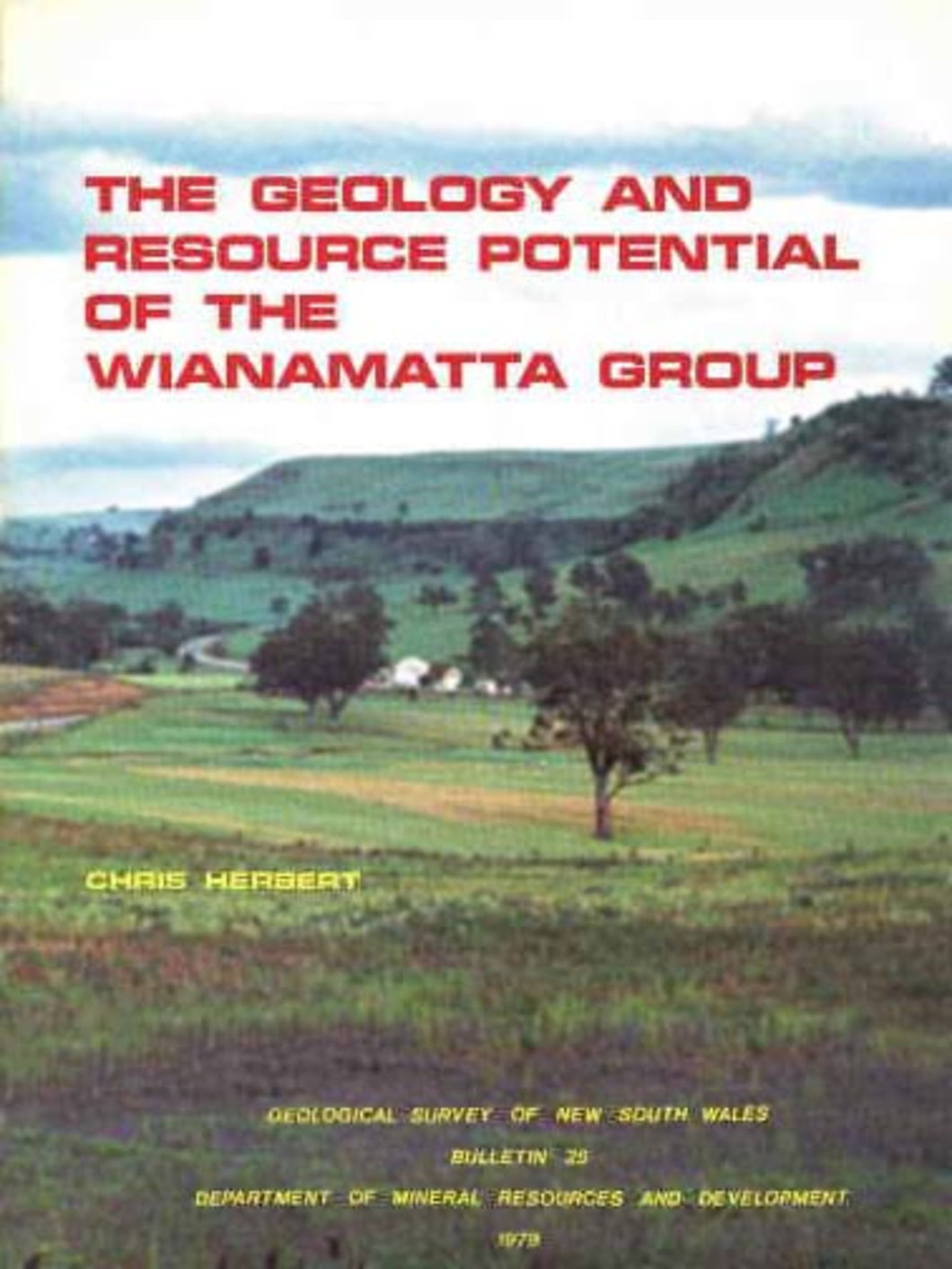 Image of Bulletin Number 25   1979: The Geology and Resource Potential of the Wianamatta Group. book cover
