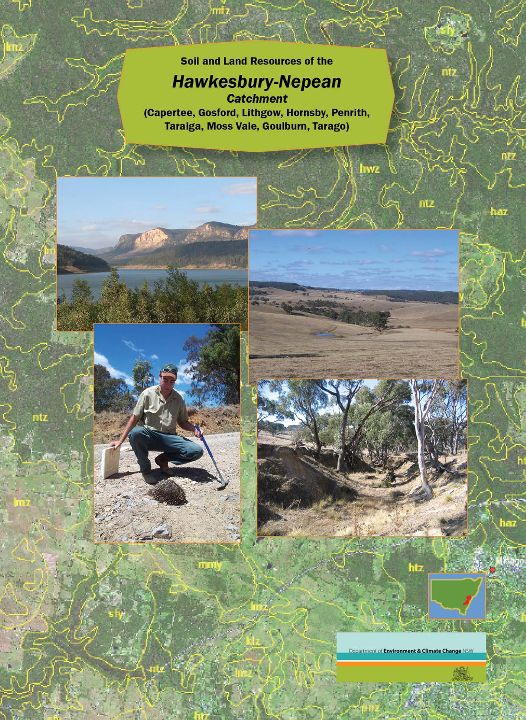 Soil and Land Resources of the Hawkesbury Nepean Catchment