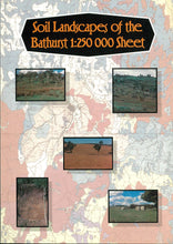 Load image into Gallery viewer, Soil Landscapes of the Bathurst 1:250 000 Sheet report cover