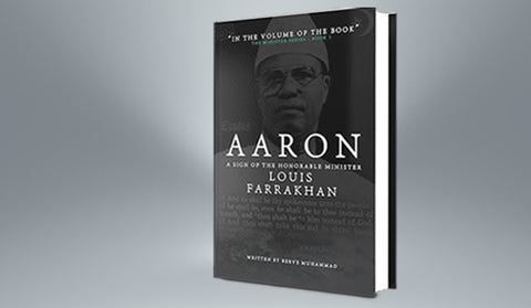 Aaron: A Sign of the Honorable Minister Louis Farrakhan [10 Book Minimum]