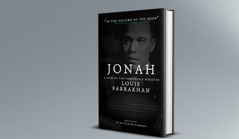 Jonah: A Sign of the Honorable Minister Louis Farrakhan [10 Book Minimum]