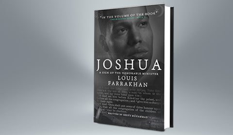 Joshua: A Sign of the Honorable Minister Louis Farrakhan [10 Book Minimum]