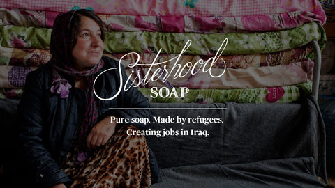 Sisterhood Soap: Support the global sisterhood
