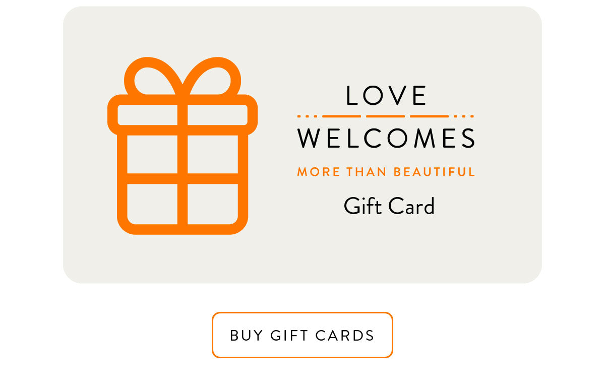 Love Welcomes Gift Cards