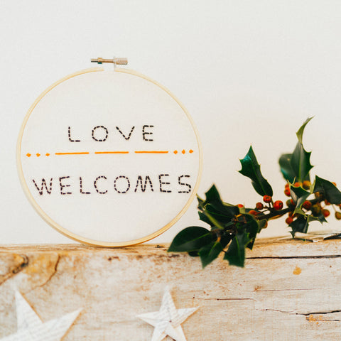 Embroidery Hoop - Love Welcomes