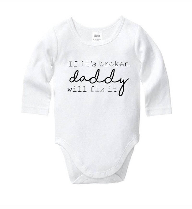 If It's Broken Daddy Will Fox It Onesie