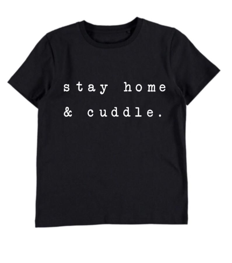 Stay Home & Cuddle T-shirt - Black