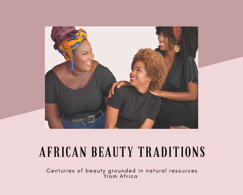 African Beauty Traditions