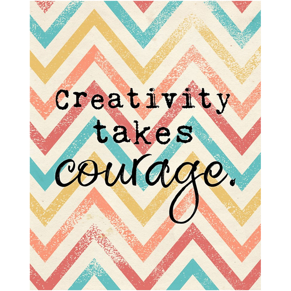 Creativity Takes Courage Chevron Poster