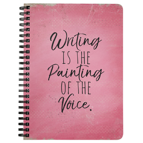 Writing is the Painting of the Voice Pink Notebook