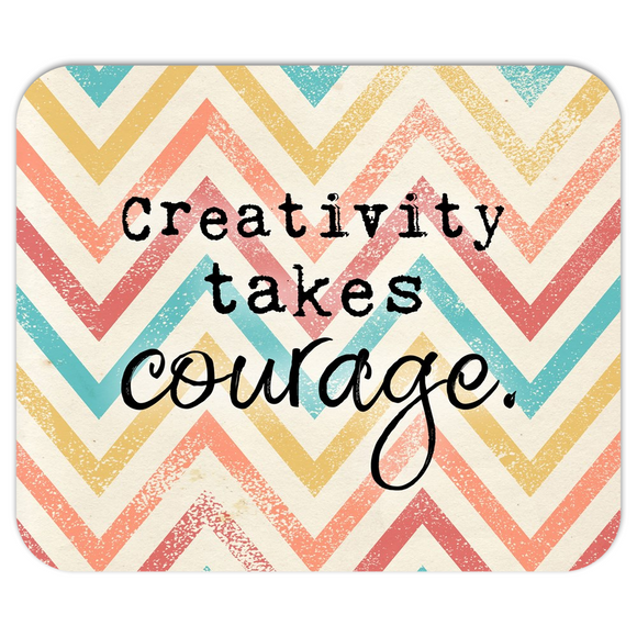 Creativity Takes Courage Chevron Mousepad