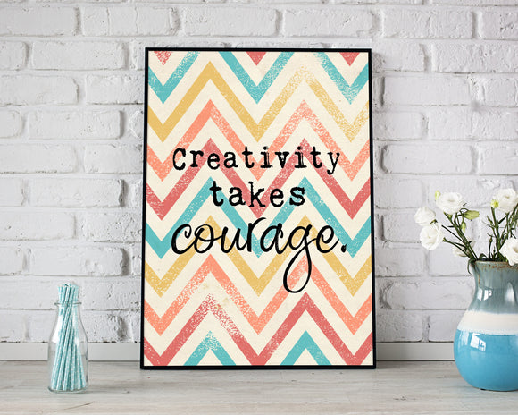 Creativity Takes Courage Printable Art