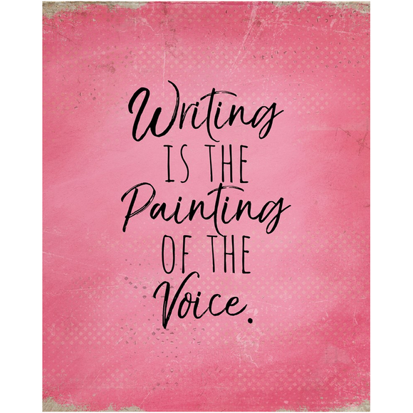 Writing is the Painting of the Voice Pink Poster