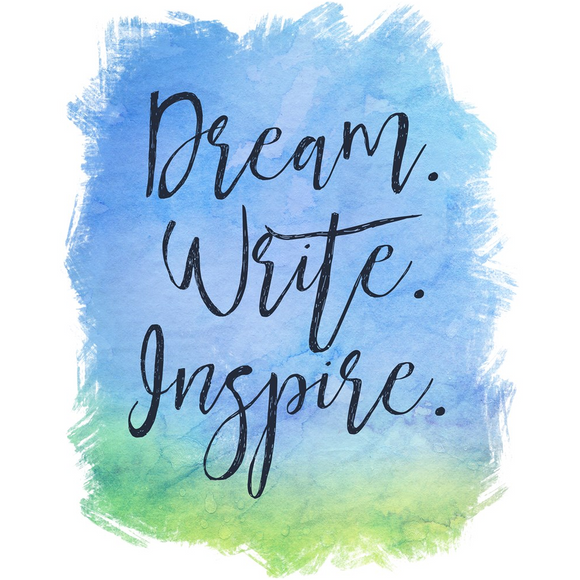 Dream. Writer. Inspire. Poster