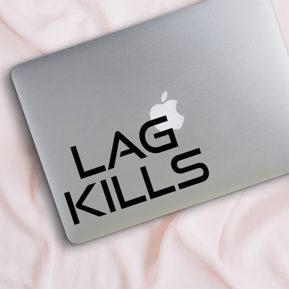 Lag Kills Decal