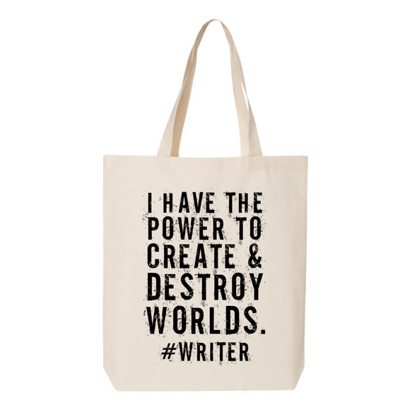 Create and Destroy Worlds Writer Tote Bag