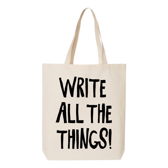 Write All the Things! Canvas Tote Bag