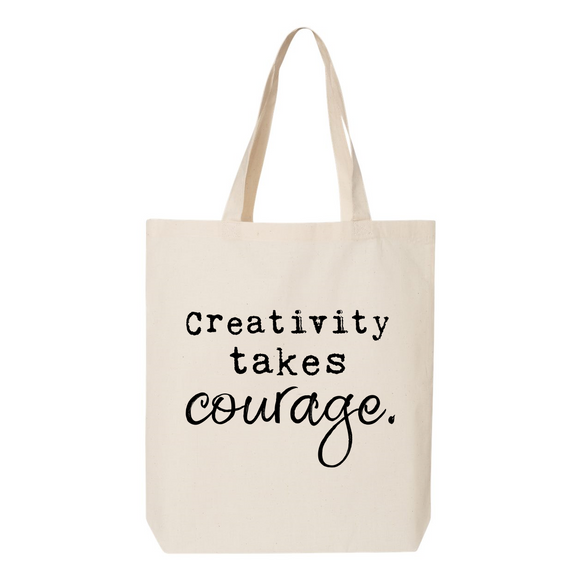 Creativity Takes Courage Canvas Tote Bag