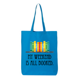 My Weekend Is Booked Canvas Tote Bag