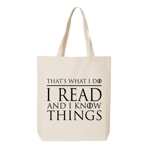 I Read and I Know Things Canvas Tote Bag