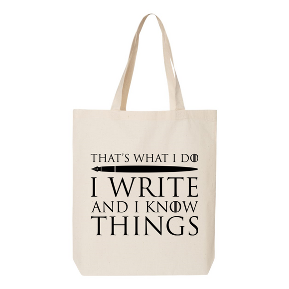 I Write and I Know Things Canvas Tote Bag