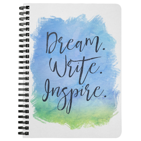 Dream. Write. Inspire. Notebook