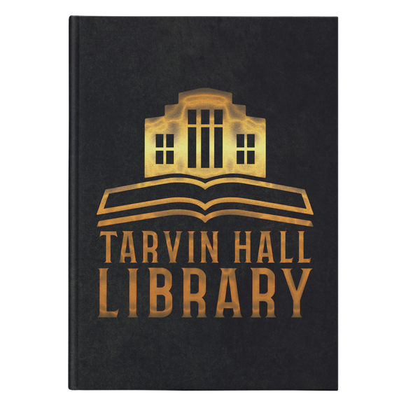 SPECIAL EDITION Tarvin Hall Library Journal