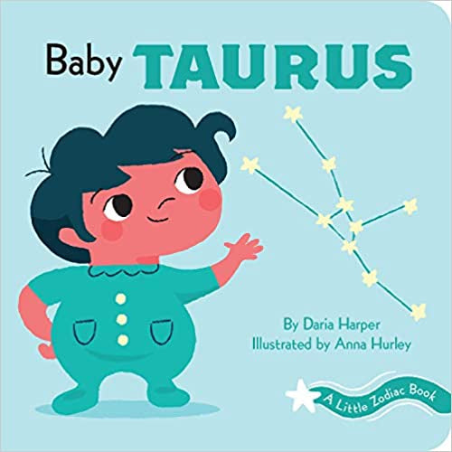 Baby Taurus: Little Zodiac Book