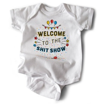 Welcome to the Shit Show Onesie