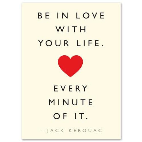 "Colorful Quote ""Love Life"" Heart (Jack Kerouac) Card"