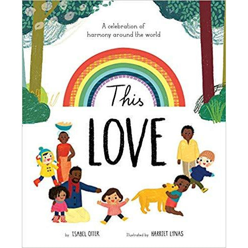 This Love: A Celebration of Harmony Around with World