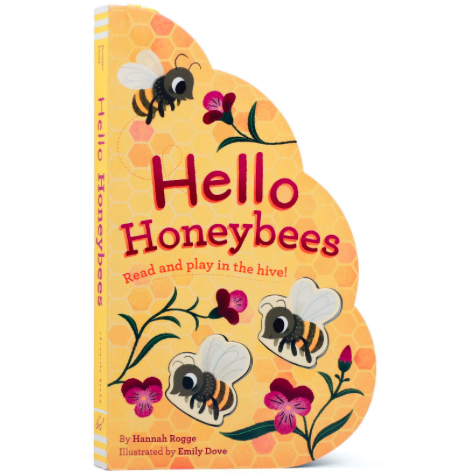 Hello Honeybees: Read and Play in the Hive!