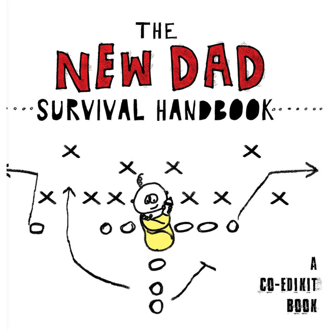 The New Dad Survival Handbook