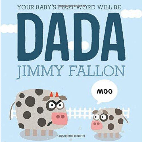 Your Baby's First Word Will Be DADA Boardbook