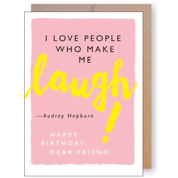 Laugh Quote Birthday Greeting Card
