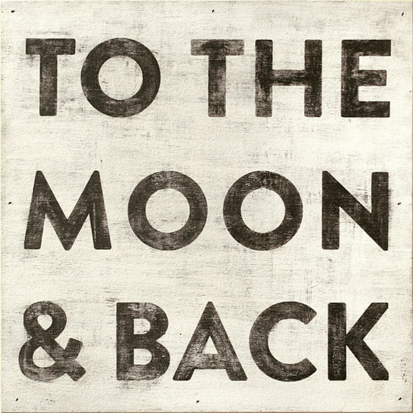 "To The Moon and Back - 12"" x 12"""