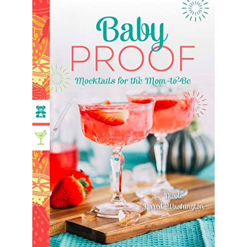Baby Proof: Mocktails for the Mom-to-Be
