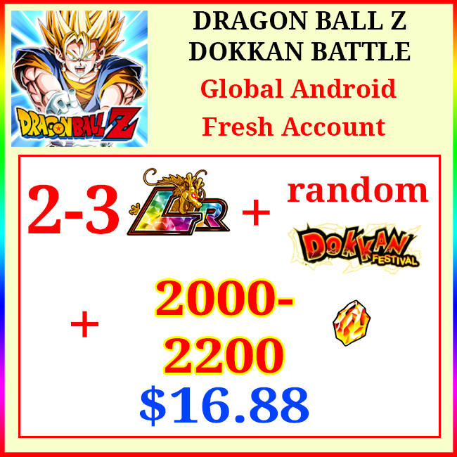 [Global][Android] Dokkan Battle Fresh Starters with 2000-2200DS💎 + 2-3 LR