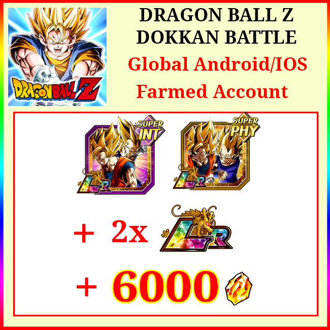 [Global][Android/IOS] Dokkan Battle Farmed Starters with 6000DS💎
