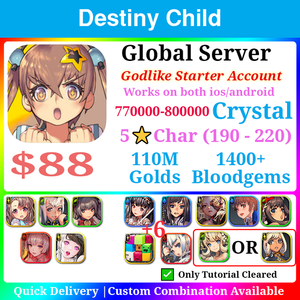 [Global] Destiny Child Godlike Starter 770000💎 220 Childs Ton of Resources