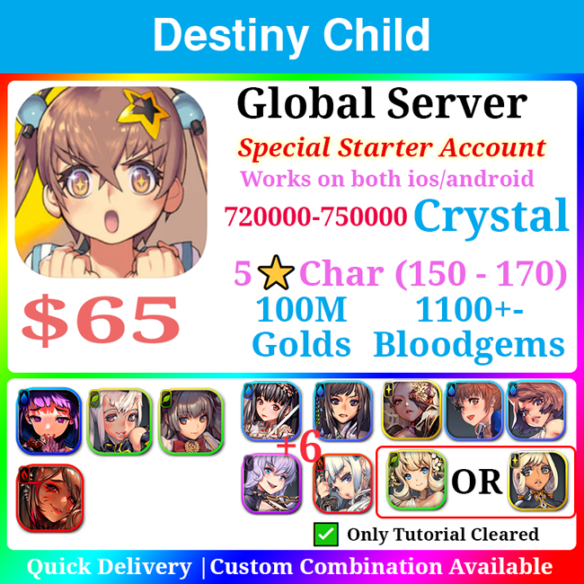 [Global] Destiny Child Special Starter 650000💎 160 Childs Ton of Resources